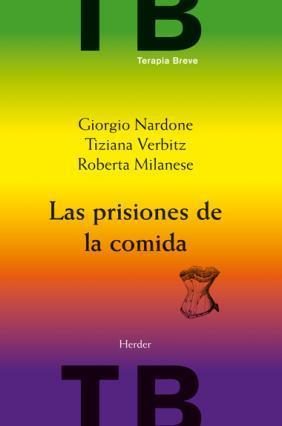 Portada de Las Prisiones De La Comida (2ª Ed.)