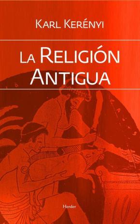 Portada de La Religion Antigua (2ª Ed.)