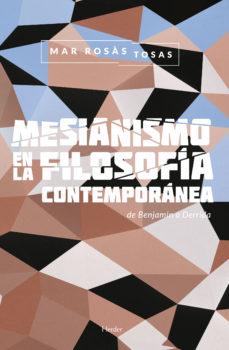 Portada de Mesianismo En La Filosofia Contemporanea: De Benjamin A Derrida