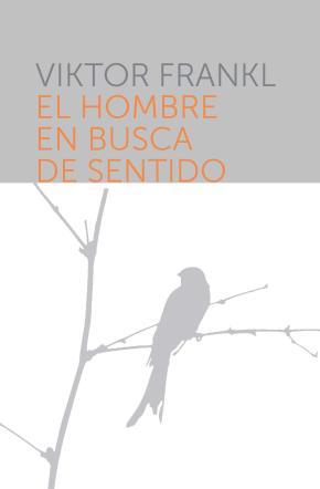 Portada de El Hombre En Busca De Sentido (3ª Ed.)