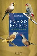 Portada de Pajaros Exoticos: Guia De Especies Australianas
