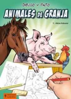 Portada de Dibujo Y Pinto Animales De Granja