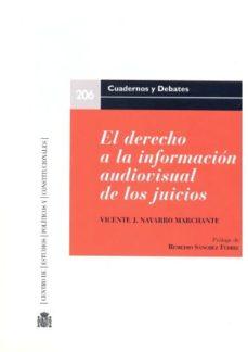 Portada de El Derecho A La Informacion Audiovisual De Los Juicios