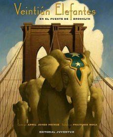 Portada de Veintiun Elefantes En El Puente De Brooklyn