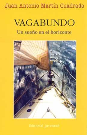 Portada de Vagabundo: Un Sueño En El Horizonte (2ª Ed)