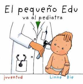 Portada de El Pequeño Edu Va Al Pediatra