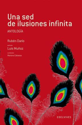 Portada de Una Sed De Ilusiones Infinita: Antologia