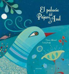 Portada de El Palacio Del Pajaro Azul (libro + Caja De Casa De Muñecas)(libr Os Regalo)