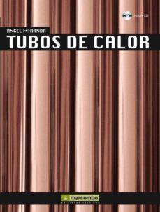 Portada de Tubos De Calor (incluye Cd)