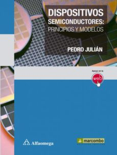 Portada de Dispositivos Semiconductores: Principios Y Modelos