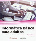 Portada de Informatica Basica Para Adultos (2ª Ed)