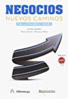 Portada de Negocios: Nuevos Caminos Para Latinoamerica Y España