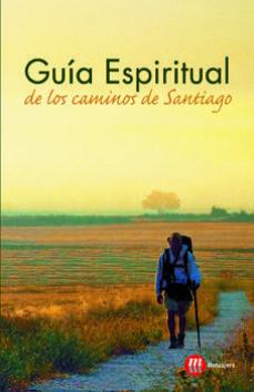 Portada de Guia Espiritual De Los Caminos De Santiago