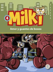 Portada de Milki – 4 Amor Y Guantes De Boxeo