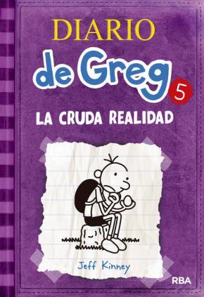 Portada de Diario De Greg 5: La Cruda Realidad