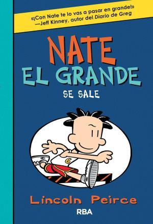 Portada de Nate El Grande 6: Se Sale