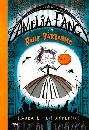 Portada de Amelia Fang Y El Baile Barbarico