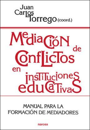 Portada de Mediacion De Conflictos En Instituciones Educativas: Manual Para Formacion De Mediadores