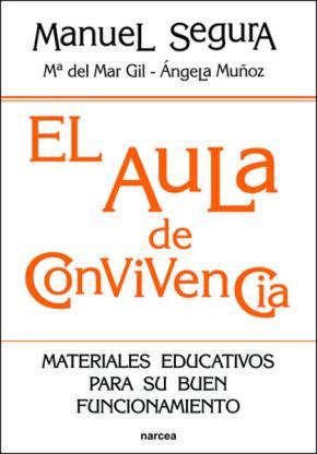 Portada de El Aula De Convivencia: Materiales Educativos Para Su Buen Funcio Namiento