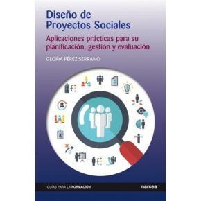Portada de Diseño De Proyectos Sociales: Aplicaciones Practicas Para Su Planificacion, Gestion Y Evaluacion