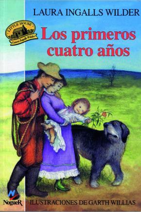 Portada de Los Primeros Cuatro Años (little House 1)