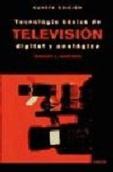 Portada de Tecnologia Basica De Television Digital Y Analogica