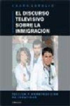 Portada de El Discurso Televisivo Sobre La Inmigracion