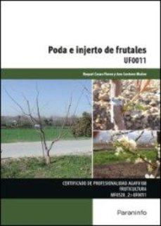 Portada de Poda E Injerto De Frutales Uf0011