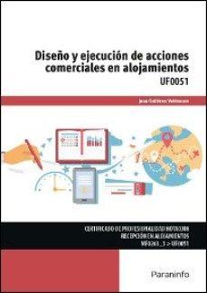 Portada de (uf0051) Diseño Y Ejecucion De Acciones Comerciales En Alojamient Os