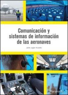 Portada de Comunicacion Y Sistemas De Informacion De Las Aeronaves