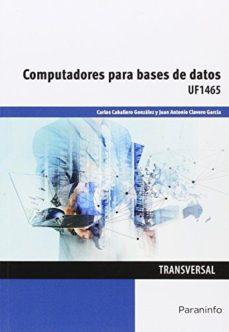 Portada de Uf1465 – Computadores Para Bases De Datos