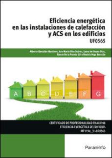Portada de Uf0565 – Eficiencia Energetica En Las Instalaciones De Calefaccion Y Acs En Los Edificios