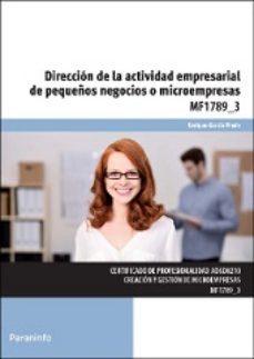 Portada de Direccion De La Actividad Empresarial De Pequeños Negocios O Microempresas Mf1789_3