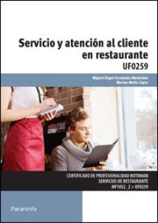 Portada de Uf0259 – Servicio Y Atencion Al Cliente En Restaurante