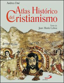 Portada de (pe) Atlas Historico Del Cristianismo (2ª Ed.)