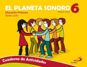 Portada de Planeta Sonoro 6º Primaria (cuaderno Actividades)