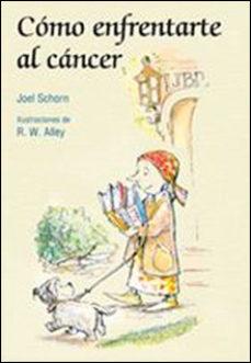 Portada de Como Enfrentarte Al Cancer