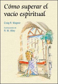 Portada de Como Superar El Vacio Espiritual