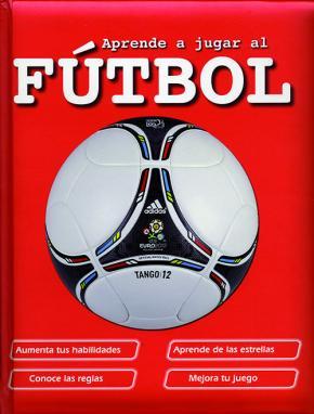 Portada de Aprende A Jugar Al Futbol