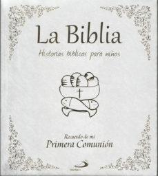 Portada de La Biblia. Historias Biblicas Para Niños. Recuerdo De Mi Primera Comunion