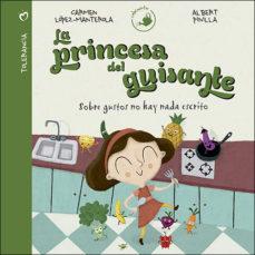Portada de La Princesa Del Guisante: Sobre Gustos No Hay Nada Escrito