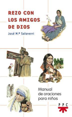 Portada de Rezo Con Los Amigos De Dios: Manual De Oraciones Para Niños