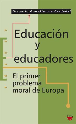 Portada de Educacion Y Educadores: El Primer Problema Moral De Europa