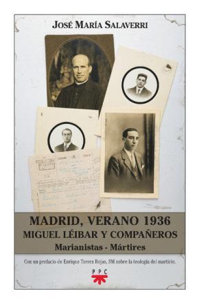 Portada de Madrid Verano 1936 Miguel Leyvar Y Compañeros