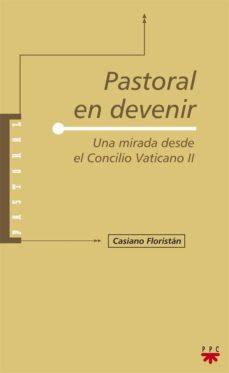 Portada de Pastoral En Devenir: Una Mirada Desde El Concilio Vaticano Ii