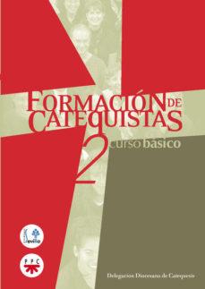 Portada de Formacion De Catecistas 2: Curso Basico
