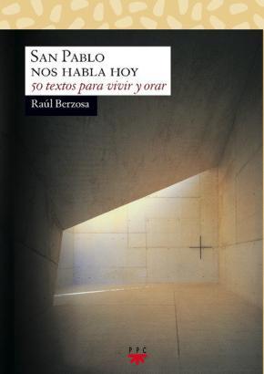 Portada de San Pablo Nos Habla Hoy: 50 Textos Para Vivir Y Orar