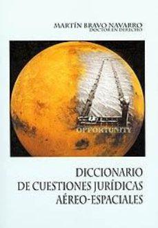 Portada de Diccionario De Cuestiones Juridicas Aereo-espaciales
