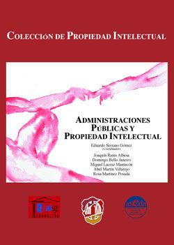 Portada de Administraciones Publicas Y Propiedad Intelectual