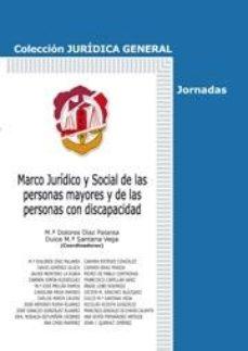Portada de Marco Juridico Y Social De Las Personas Mayores Y De Las Personas Con Discapacidad
